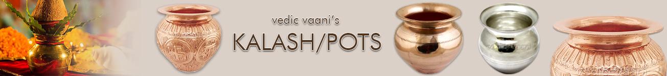 Kalash / Pots