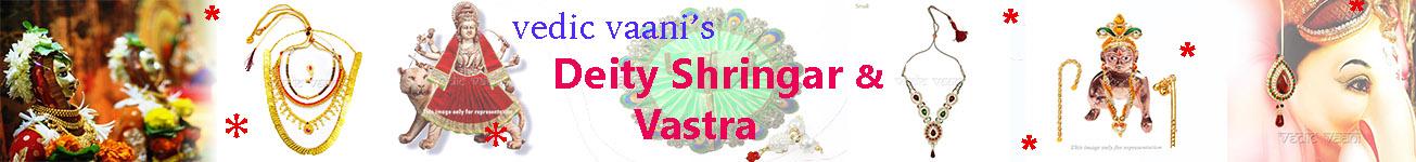Deity Shringar & Vastra